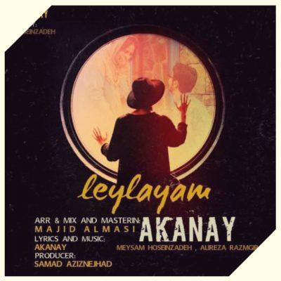 دانلود آهنگ آکانای لیلایام Akanay Leylayam