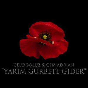 دانلود آهنگ جم آدریان یاریم غربته گیدر Cem Adrian Yarim Gurbete Gider