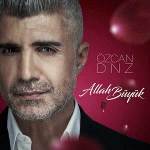 دانلود آهنگ اوزجان دنیز الله بویوک Ozcan Deniz Allah Buyuk