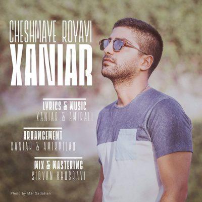 دانلود آهنگ زانیار خسروی چشمای رویایی Xaniar Khosravi Cheshmaye Royaei