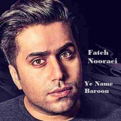 دانلود آهنگ فاتح نورایی یه نمه بارون Fateh Nooraei Ye Name Baroon