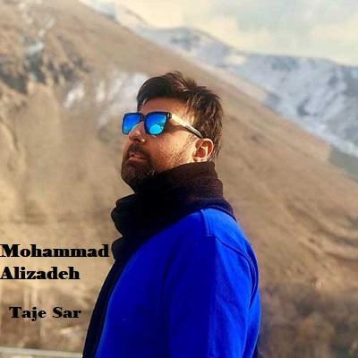 دانلود آهنگ محمد علیزاده تاج سر Mohammad Alizadeh Taje Sar