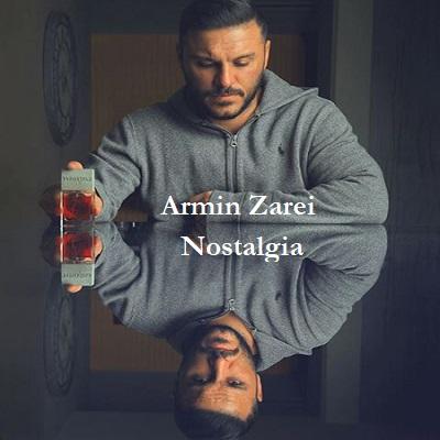 دانلود آهنگ آرمین زارعی نوستالژی Armin Zarei Nostalgia