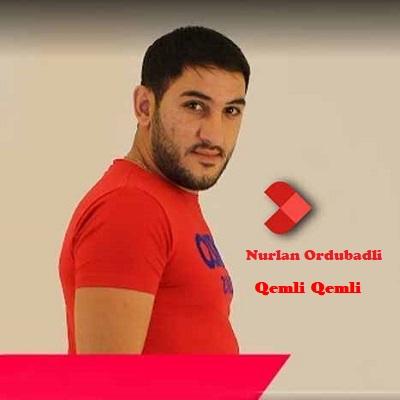 دانلود ریمیکس آهنگ نورلان اوردوبادی غملی غملی Nurlan Ordubadli Qemli Qemli