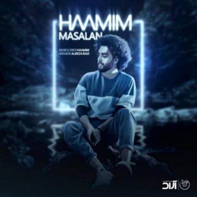 دانلود آهنگ حامیم مثلا Haamim Masalan