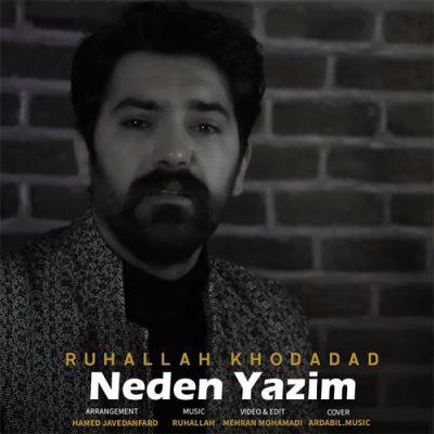 دانلود آهنگ روح الله خداداد Ruhallah Khodadad Neden Yazim