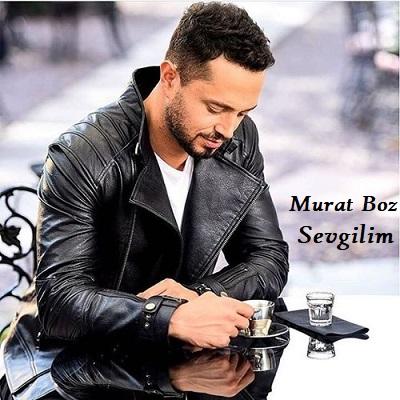 دانلود آهنگ مورات بوز سوگیلیم Murat Boz Sevgilim