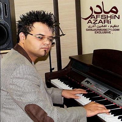 دانلود آهنگ افشین آذری مادر Afshin Azari Madar