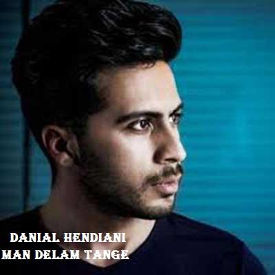 دانلود آهنگ دانیال هندیانی من دلم تنگه Danial Hendiani Man Delam Tange