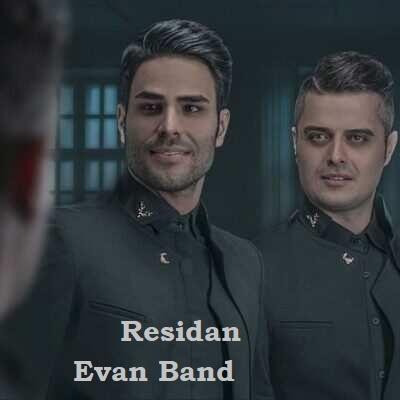 دانلود آهنگ ایوان بند رسیدن Evan Band Residan