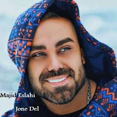 دانلود آهنگ مجید اصلاحی جون دل Majid Eslahi Jone Del
