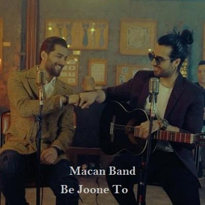 دانلود آهنگ ماکان بند به جون تو Macan Band Be Joone To