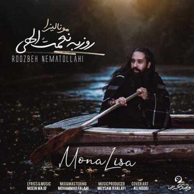 دانلود آهنگ روزبه نعمت الهی مونالیزا Roozbeh Nematollahi Mona Lisa
