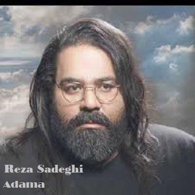 دانلود آهنگ رضا صادقی آدما Reza Sadeghi Adama