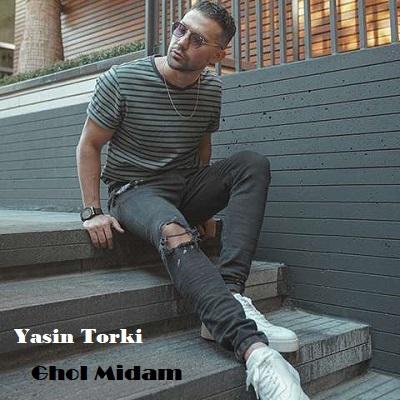 دانلود آهنگ یاسین ترکی قول میدم Yasin Torki Ghol Midam