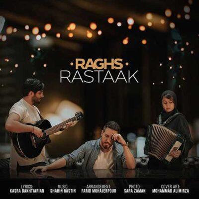 دانلود آهنگ رستاک رقص Rastaak Raghs